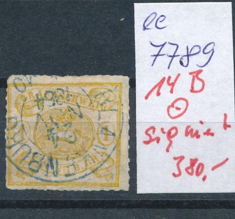 Braunschweig Nr.  14 B signiert   o        (ee7789  ) siehe scan vergrößert  !