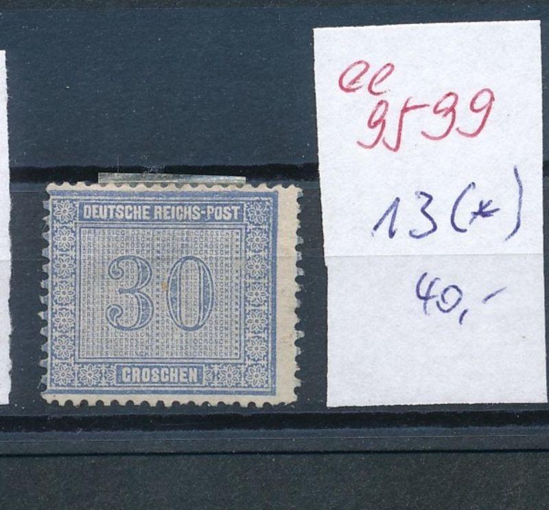 D.-Reich Nr. 13 (*)    (ee9599   ) siehe scan vergrößert !