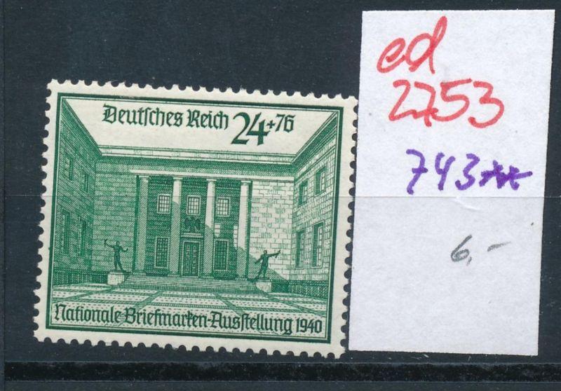 D.-Reich Nr. 743  **   (ed2753  ) siehe scan