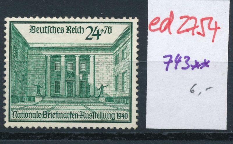 D.-Reich Nr. 743  **   (ed2754  ) siehe scan