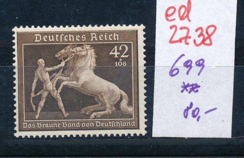 D.-Reich Nr. 699   **   (ed2738  ) siehe scan