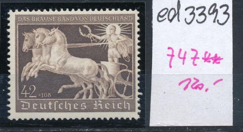 D.-Reich Nr. 747  **    (ed3393  ) siehe scan