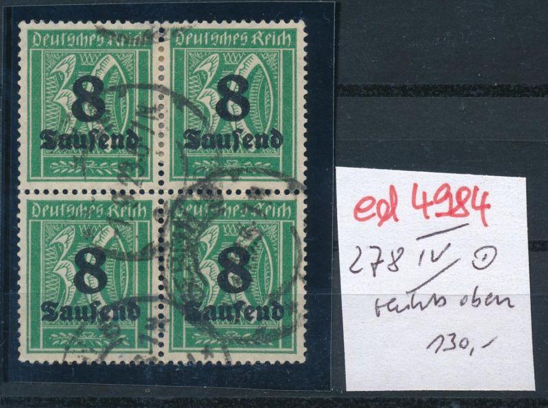 D.-Reich Nr.  4x 278 mit  IV  -o-   geprüft       (ed4984  ) siehe scan