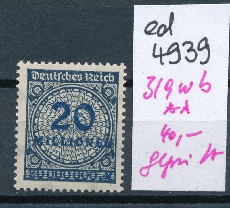 D.-Reich Nr.  319 w b  geprüft   **    (ed4939  ) siehe scan