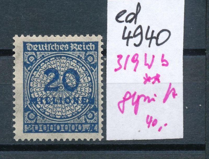 D.-Reich Nr.  319 w b  geprüft   **    (ed4940  ) siehe scan