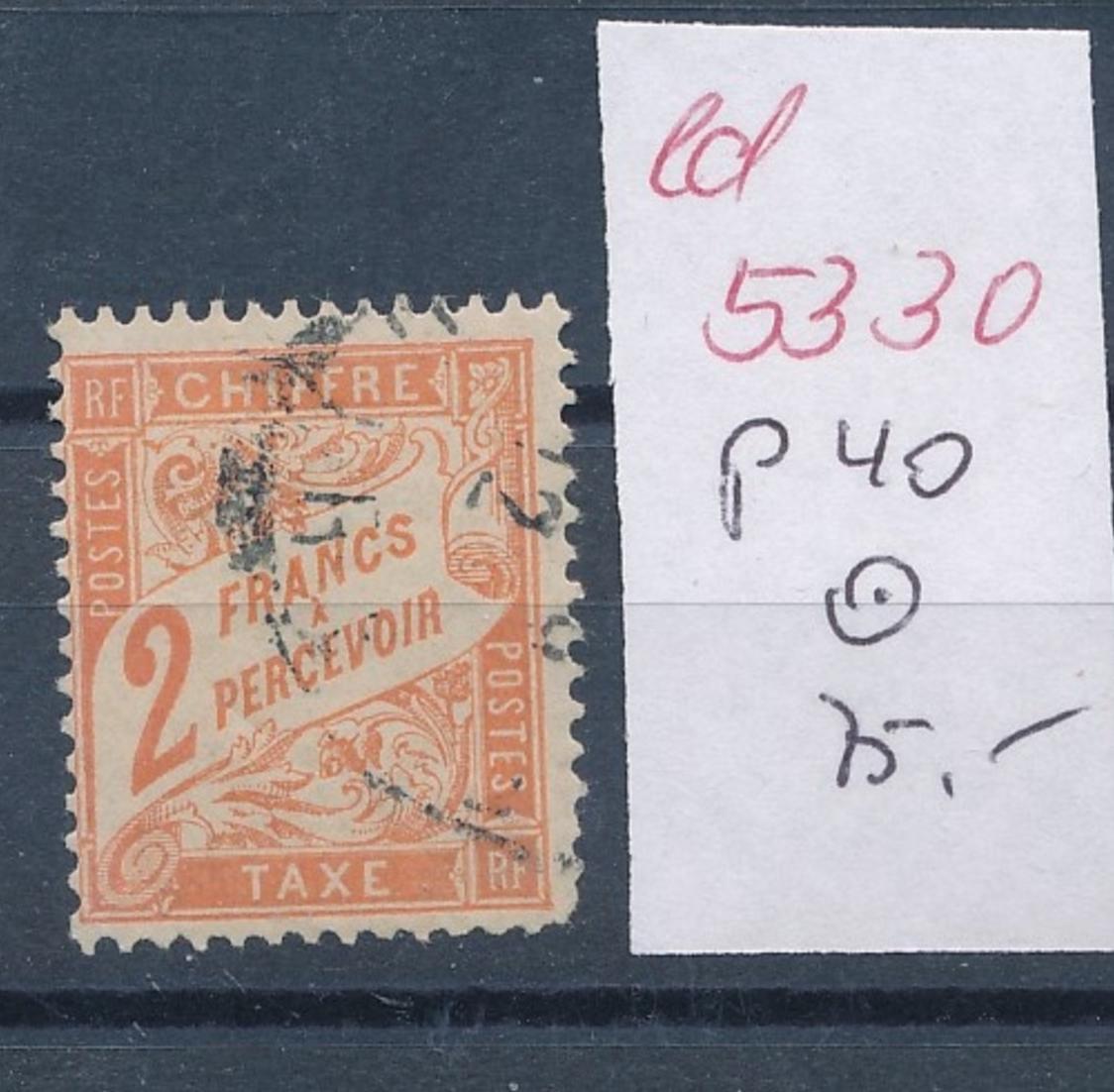 Frankreich Nr. Porto  40    o    (ed5330   ) siehe scan