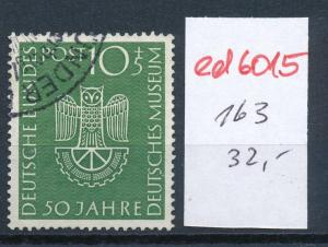 BRD Nr. 163   o  ( ed 6015  ) -siehe scan