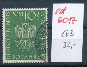 BRD Nr. 163   o  ( ed 6017  ) -siehe scan