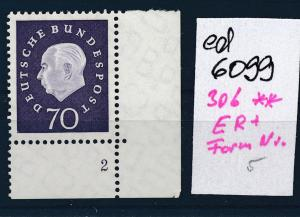 BRD Nr. 306 **ER Form Nummer    (ed6099 ) siehe scan