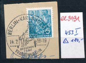 DDR Nr. 453  I     ( ee3191 ) siehe scan !