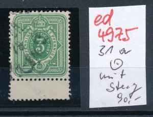 D.-Reich Nr. 31a Steeg   o      (ed4975  ) siehe scan