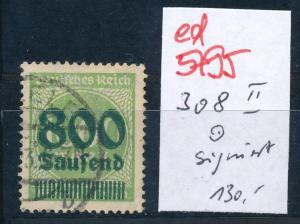 D.-Reich Nr. 308 II   o  signiert  (ed5795  ) siehe scan