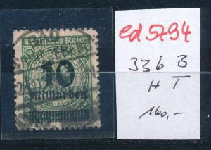 D.-Reich Nr. 336 B  HT  o     (ed5794  ) siehe scan