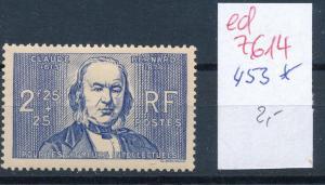 Frankreich Nr. 453   *  (ed7614  ) siehe scan