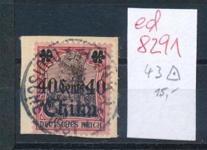 DP.-China Nr 43  o ( ed8291  ) siehe scan