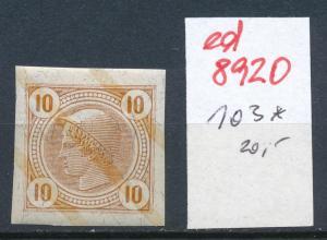 Österreich  Nr.  103 *   (ed8920  ) siehe scan