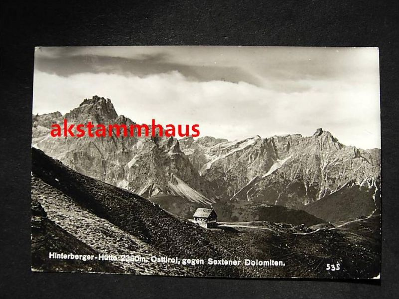 SILLIAN Tirol - Foto-AK - HINTERBERGER-HÜTTE gegen Sextener Dolomiten