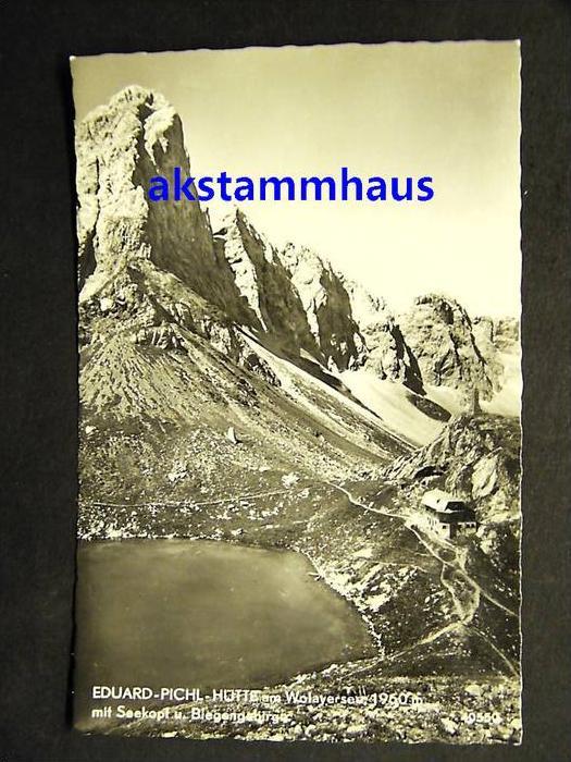 KÖTSCHACH MAUTHEN (?) - Foto-AK - Eduard-Pichl-Hütte am Wolayersee
