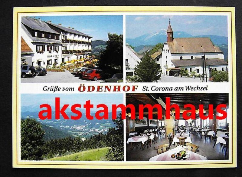 ST. CORONA a. Wechsel Niederösterreich - Familiengasthof ÖDENHOF + innen - Fam. W. GRUBER