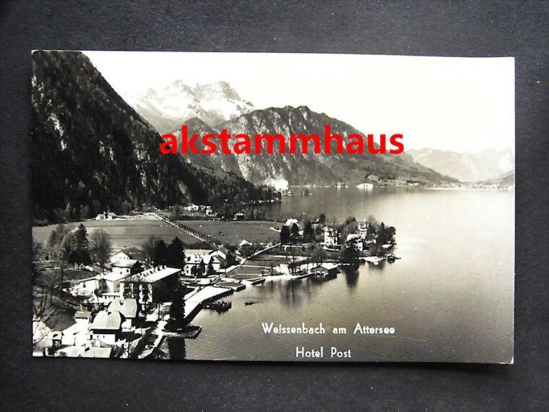 WEISSENBACH AM ATTERSEE Steinbach VÖCKLABRUCK Oberösterreich - Foto-AK - Partie m. Hotel POST