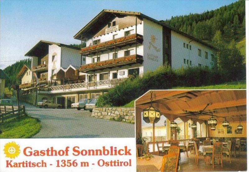 KARTITSCH Lienz Tirol - Gasthof SONNBLICK + innen - Fam. LUSSER