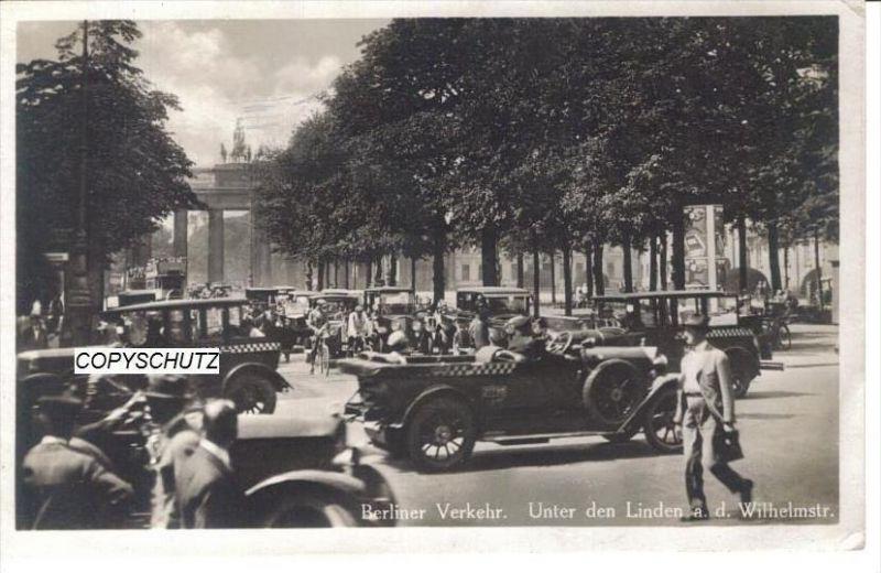 BERLIN Mitte - Foto-AK - Unter d. Linden - Autos Cabrio Taxi - 1926