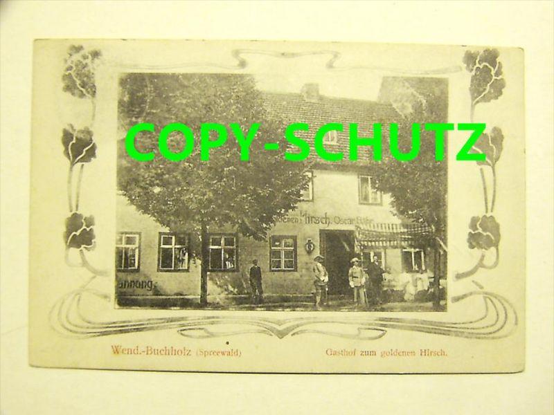 3463 WENDISCH BUCHHOLZ Spreewald Märkisch Buchholz - Gasthof z. gold. Hirsch