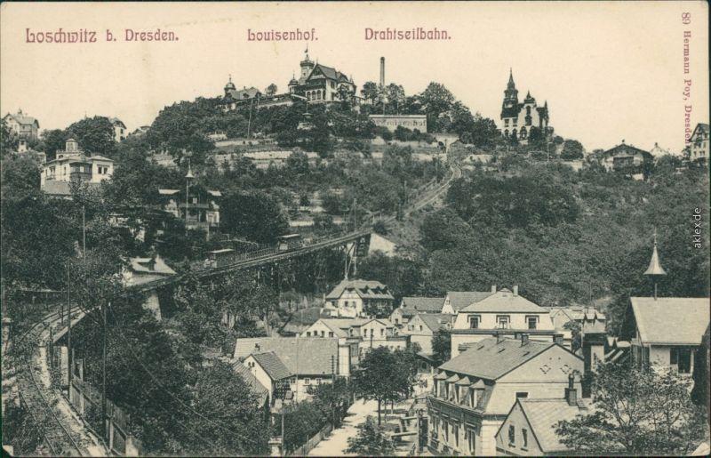 Ansichtskarte Loschwitz-Dresden Louisenhof mit Drahtseilbahn/Schwebebahn