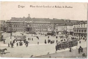 Lüttich Platz Saint-Lambert und Justizpalast 1916