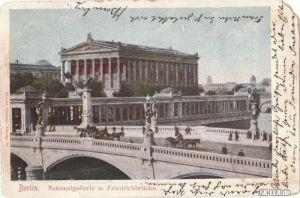 Berlin Nationalgallerie und Friedrichbrücke gel. 1904