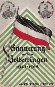 Erinnerung an das Völkerringen 1914-1915