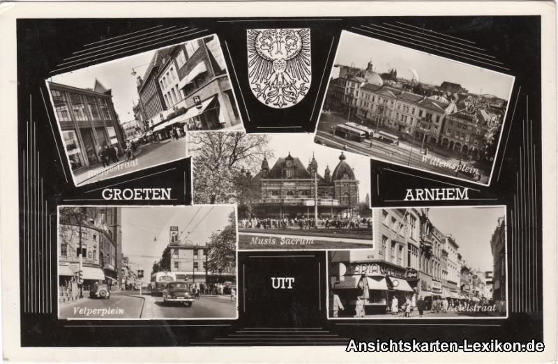 Arnheim Arnhem Mehrbild: Roggestraat, Willemsplein, Velperplein und Ketelstraat 1955