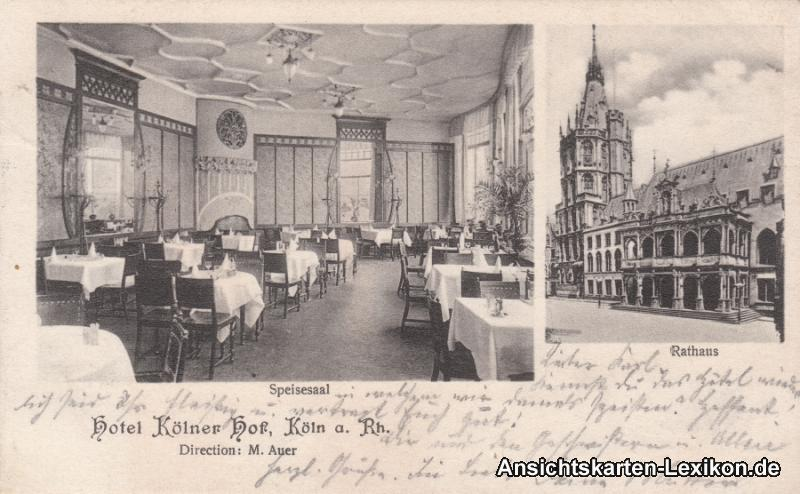 Köln 2 Bild: Hotel Kölner Hof - Speisesaal und Rathaus
