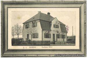 Ansichtskarte Barbing Gasthaus Röhrl 1911