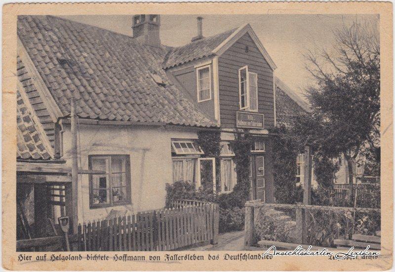 Helgoland Hier  auf Helgoland  Fallersleben das Deutschlandlied Ansichtskarte 1935