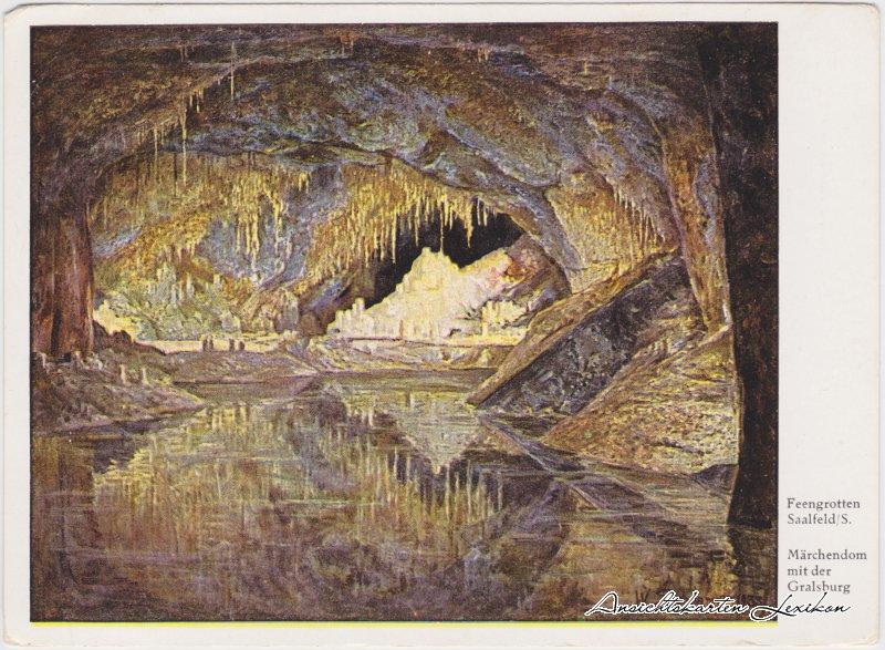 Saalfeld Saale  Märchendom mit der Gralsburg / Feengrotten Ansichtskarte 1940