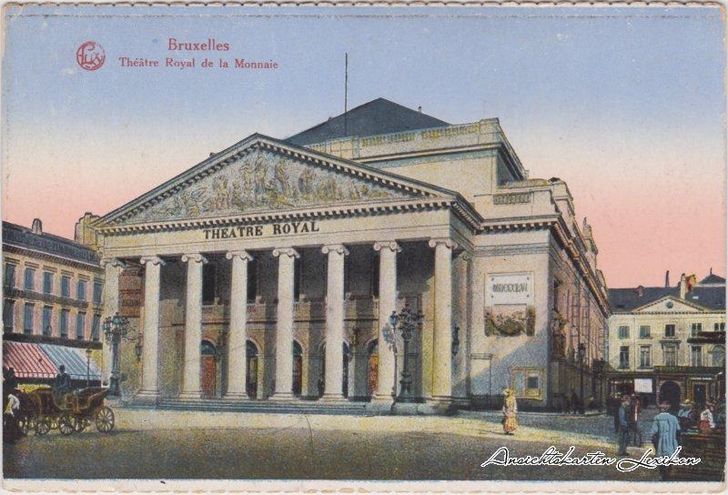 CPA Ansichtskarte Bruxelles Brüssel Opernhaus La Monnaie 1917