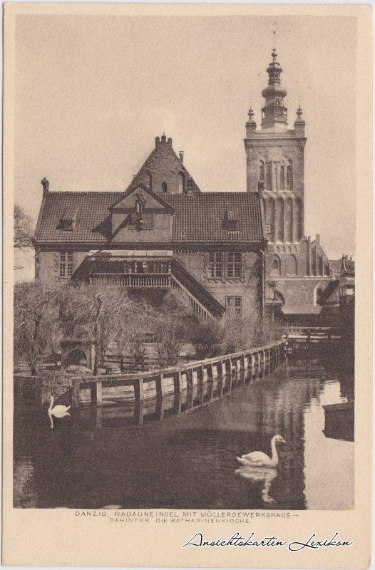 Danzig Radauneinsel mit Müllergewerkshaus - dahinter die Katharinenkirche