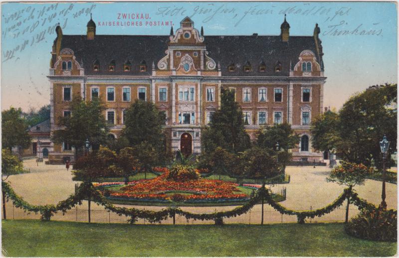 Zwickau Kaiserliches Postamt