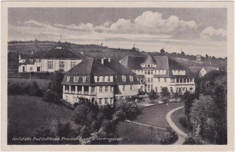 Berggießhübel-Bad Gottleuba-Berggießhübel Heilstätte - Frauenhäuser und Vortragssaal