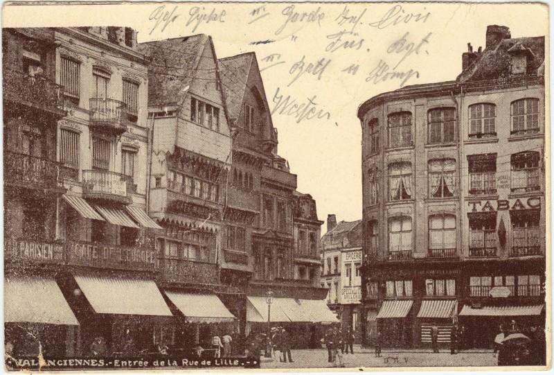 Valenciennes Entree de la Rue de Lille 1916
