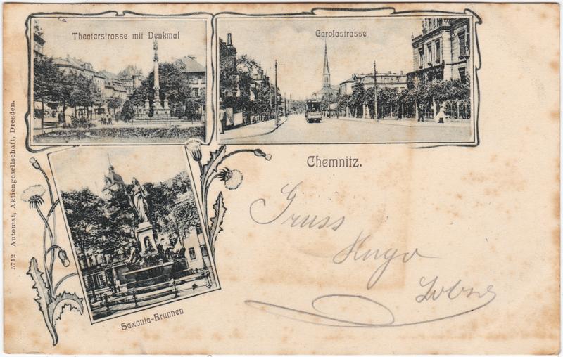 Chemnitz 1953-1990 Karl-Marx-Stadt 3 Bild: Theaterstrasse, Carolastrasse und Saxonia-Brunnen 1906