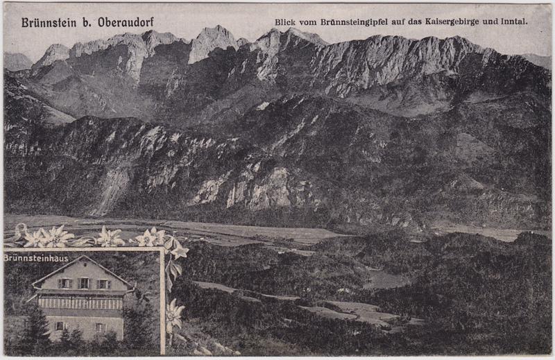 Oberaudorf 2 Bild: Brünnstein und Brünnsteinhaus 1916