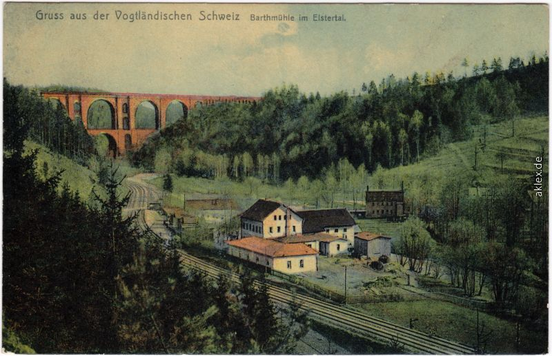 Barthmühle-Pöhl Barthmühle und Bahnhof 1907