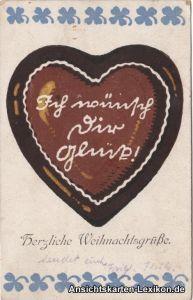 Herzliche Weihnachtsgrüße. - Lebkuchenherz Ich wünsch Dir Glück! 1922