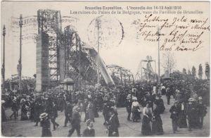 Brüssel Bruxelles Les ruines du Palais de la Belique Katastrophe Expo 1910