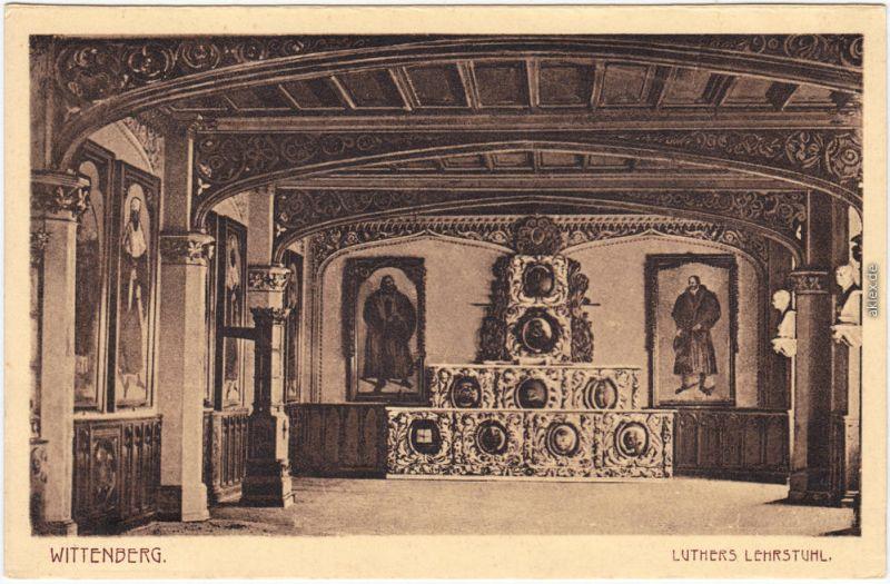 Lutherstadt Wittenberg Luthers Lehrstuhl Ansichtskarte 1914