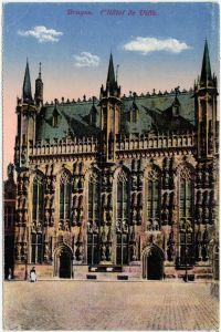 Ansichtskarte CPA Brügge Brugge / Bruges Hotel de Ville 1915