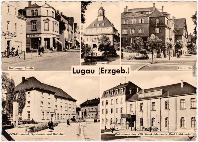 Lugau (Erzgebirge) Mehrbild: Stollberger Straße, Rathaus, Poststraße 1961