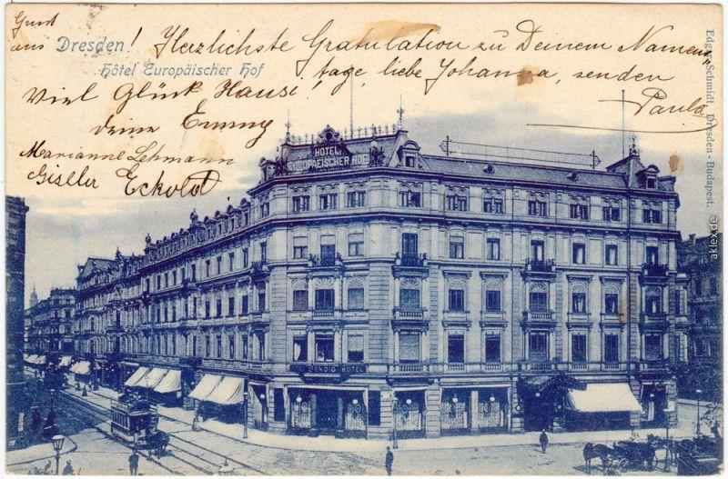 Altstadt Dresden Straßenpartie  - Hotel Europäischer Hof - Prager Straße 1902